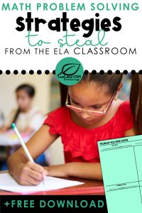 Math Problem Solving Strategies to Steal from the ELA Classroom