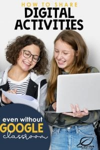 How to share digital activities without Google Classroom