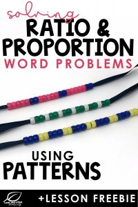 solving ratio and proportion word problems using patterns and lesson freebie