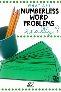What are numberless word problems really?