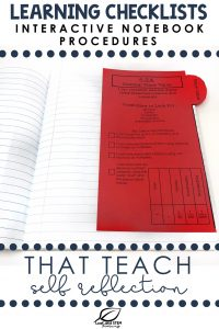 Learning Checklists Interactive Notebook Procedures That Teach Self Reflection